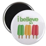 I believe in Ices! Magnet