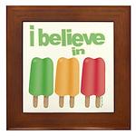 I believe in Ices! Framed Tile