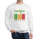 I believe in Ices! Sweatshirt
