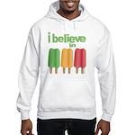 I believe in Ices! Hooded Sweatshirt