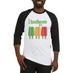 I believe in Ices! Baseball Jersey