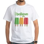 I believe in Ices! White T-Shirt