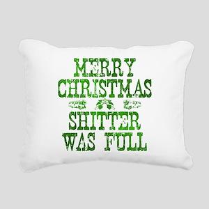 Merry Christmas. Shitter Was Full Rectangular Canv