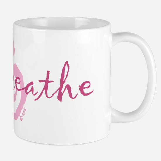 cp just breathe pink Mug