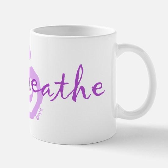 just breathe purple Mug