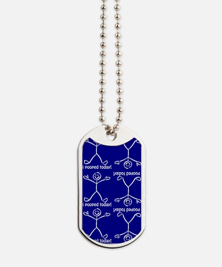 I Pooped Today Blue Dog Tags