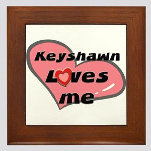 keyshawn loves me  Framed Tile