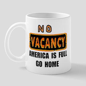 NO VACANCY Mug