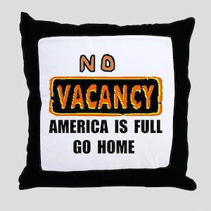 NO VACANCY Throw Pillow
