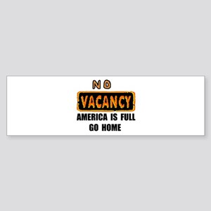 NO VACANCY Bumper Sticker