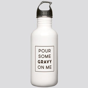 Pour Some Gravy On Me Stainless Water Bottle 1.0L