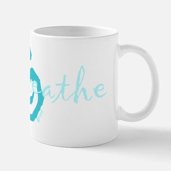 just breathe spiritual design Mug