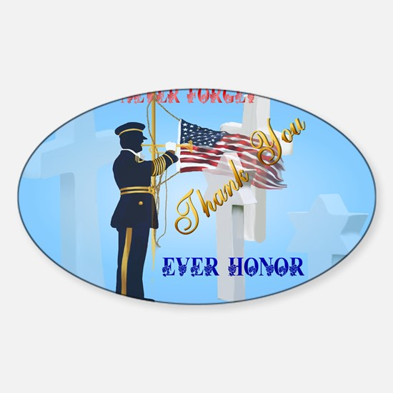 Yard Sign Never Forget-Ever Honor Sticker (Oval)
