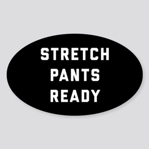 Stretch Pants Ready Sticker (Oval)