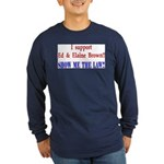 ShowMeTheLaw Long Sleeve Dark T-Shirt