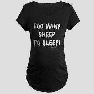 Too many sheep Maternity Dark T-Shirt