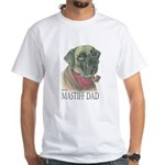 Mastiff Dad White T-Shirt