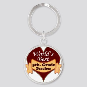 Worlds Best 5th. Grade Teacher Round Keychain