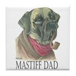 Mastiff Dad Ceramic Tile Coaster