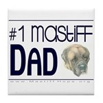 #1 Mastiff Dad Ceramic Tile Coaster