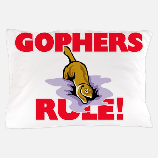 Gophers Rule! Pillow Case
