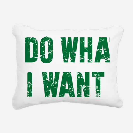 I Do What I Want Rectangular Canvas Pillow
