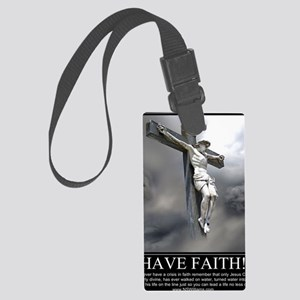 Have Faith Large Luggage Tag