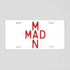 MAD MAN Aluminum License Plate