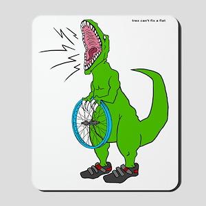 trex can't fix a flat Mousepad