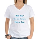 Bad Day Therapy Women's V-Neck T-Shirt