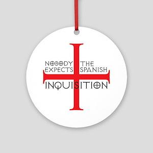 spanish inquisition Round Ornament