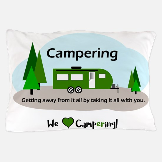 Funny Happy camper Pillow Case