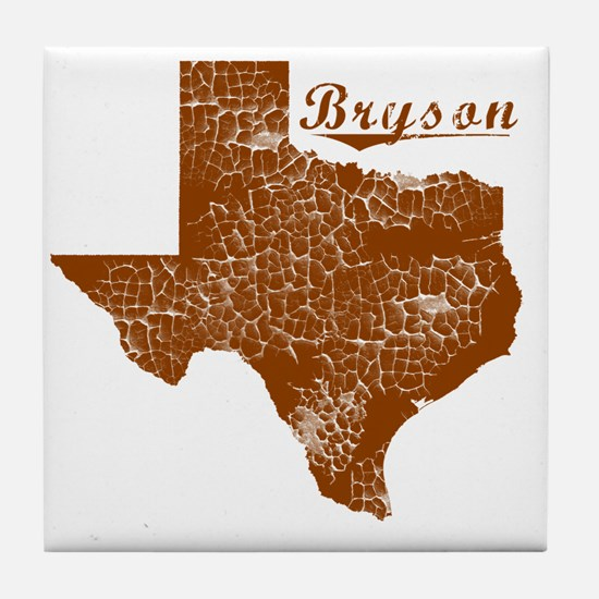 Bryson, Texas (Search Any City!) Tile Coaster