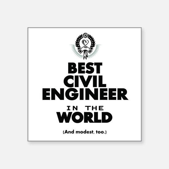 The Best in the World – Civil Engineer Sticker