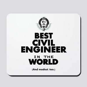 The Best in the World – Civil Engineer Mousepad