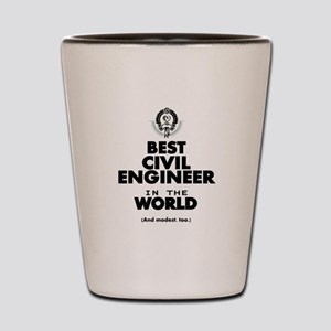 The Best in the World – Civil Engineer Shot Glass
