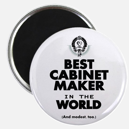 The Best in the World – Cabinet Maker Magnets