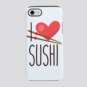I Love Sushi iPhone 7 Tough Case