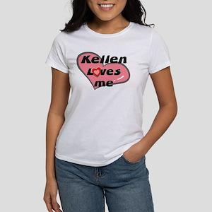 kellen loves me Women's T-Shirt