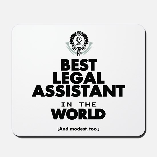 The Best in the World – Legal Assistant Mousepad