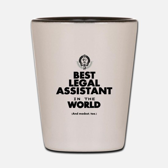 The Best in the World – Legal Assistant Shot Glass