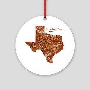 Santa Cruz, Texas (Search Any City! Round Ornament