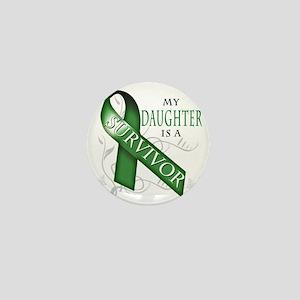 My Daughter is a Survivor (green) Mini Button