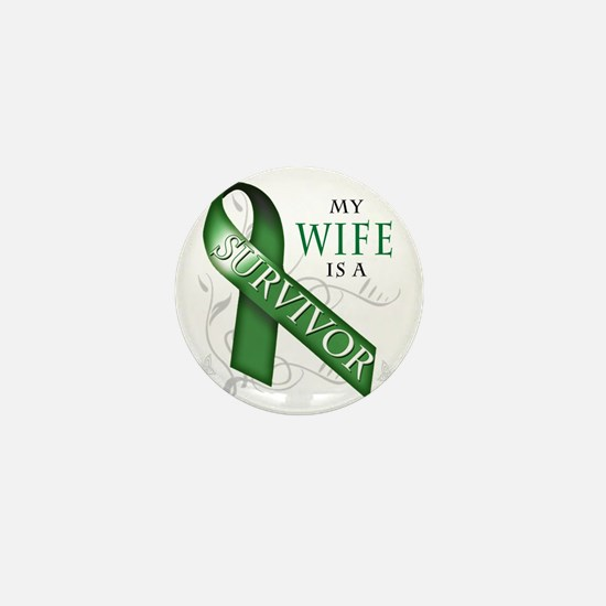 My Wife is a Survivor (green) Mini Button