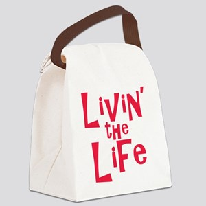 livin the life Canvas Lunch Bag