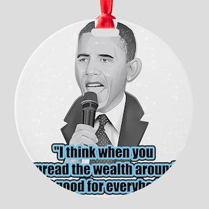 Spread the Wealth Round Ornament
