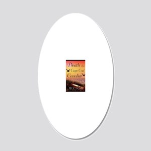 Death of a Cape Cod Cavalier 20x12 Oval Wall Decal
