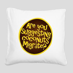 coconuts migrate Square Canvas Pillow
