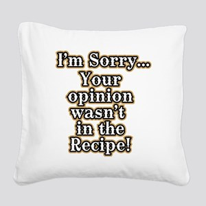 Funny recipe apron or shirt f Square Canvas Pillow