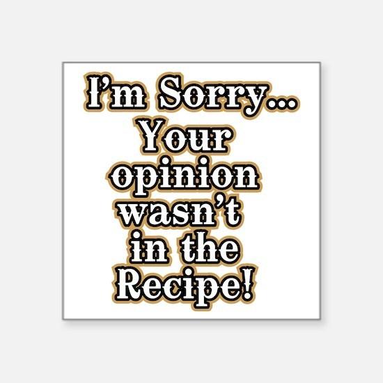 "Funny recipe apron or shirt Square Sticker 3"" x 3"""